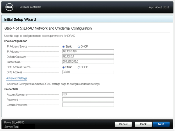 Lifecycle Controller > Settings > iDRAC Network and Credential Configuration