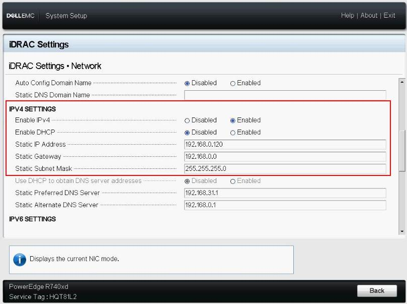 System Setup > iDRAC Settings > Network > IPv4 Settings